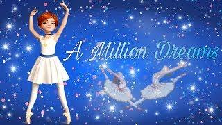 "Ballerina ( Leap ) Fanmade mv! ""A million dreams"""