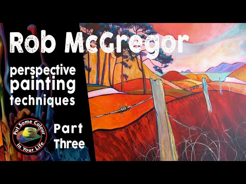 Painting perspective techniques with Rob McGregor – Part 3   Colour In Your Life