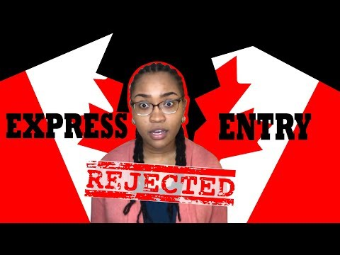 CANADA EXPRESS ENTRY - REJECTED AGAIN!