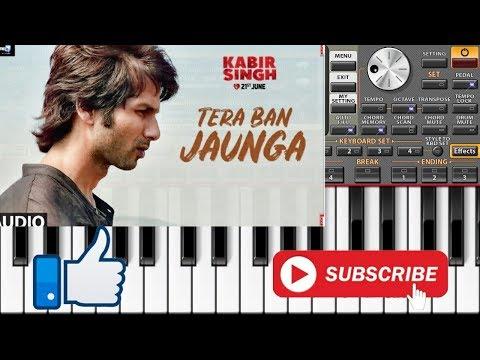 tera-ban-jaunga-on-piano-||-kabir-singh-||