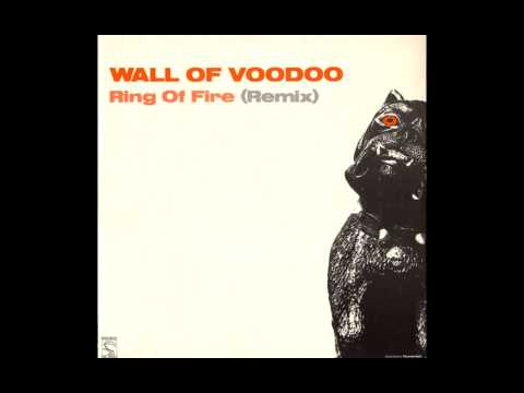 Wall Of Voodoo - Ring Of Fire (Remix) (Anita Carter / Johnny Cash Cover)