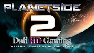 Planetside 2 PC Gameplay HD 1080p