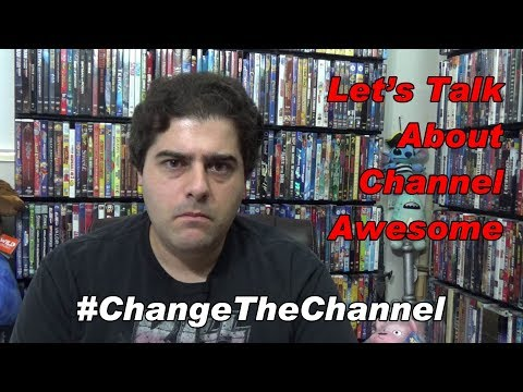 Vlog: Let's Talk About Channel Awesome #ChangeTheChannel