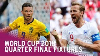World Cup 2018 | Quarter Final Fixtures In Full