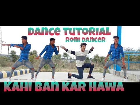 kahi-ban-kar-hawa-dance-tutorial-!!!-step-by-step-__-roni-dancer-choreography-(-subscribe-now-)