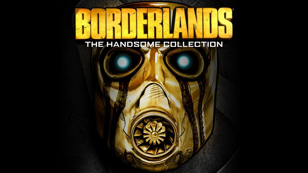 borderlands: the handsome collection