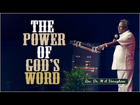 """Sermon By Rev. Dr. M A Varughese on_ """"The Power of God's Word"""""""