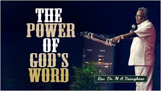 The Power of God's Word - Rev. Dr. M A Varughese