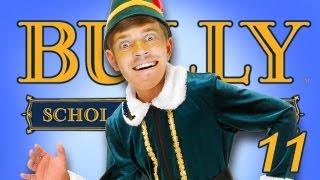 I'm Santas Little Helper - Bully - Part 11