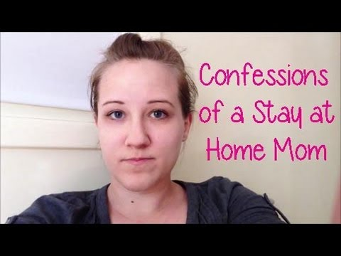 Confessions of a Stay at Home Mom – maymommy2011