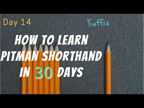 Day 14 ★ Suffix ★ #Pitman #ShortHand ★