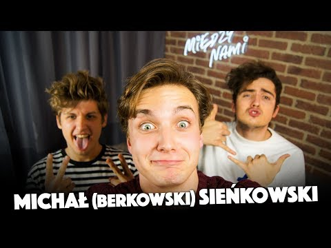 MICHAŁ SIEŃKOWSKI - BERKOWSKI z NIEPRZYGOTOWANYCH! |M/N|