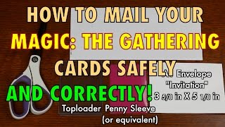MTG - How To Mail Your Magic: The Gathering, Pokemon, and other TCG and CCG Cards