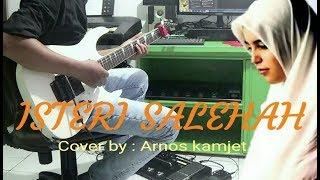Istri Saleha - Rhoma Irama -  Guitar Cover By : Ar