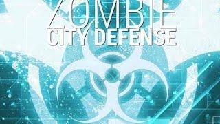 Zombie City Defense - Зомби: Защита города на Android ( Review)