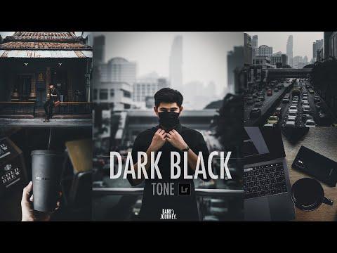 แต่งรูปบนมือถือ โทนDark&Black คุมโทนให้โคตรเท่ (Free Preset )
