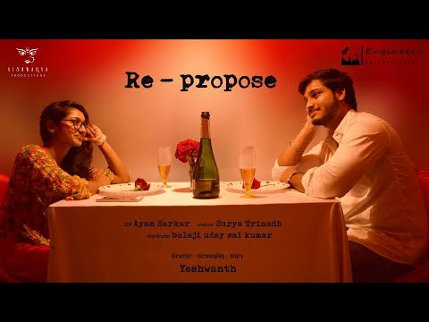 re-propose|| new telugu short film || 2017...