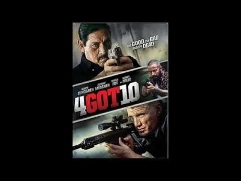 4Got10 - Johnny Messner, Dolph Lundgren, Danny Trejo Filmi