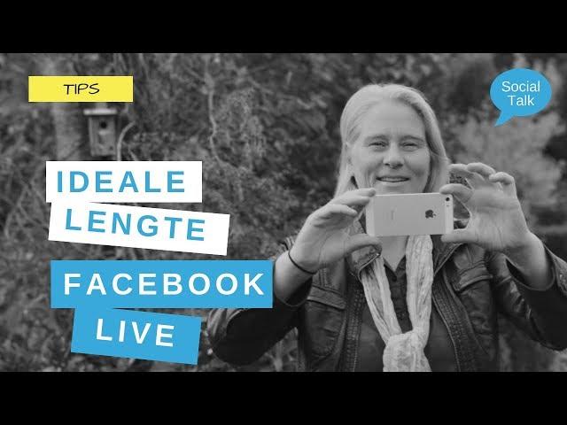 Ideale lengte van een Facebook video