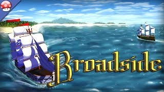 Broadside Gameplay [PC HD] [60FPS]