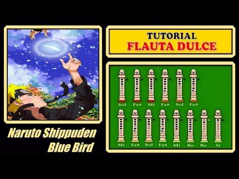 """Naruto - Blue Bird En Flauta Dulce """"Con Notas Explicadas"""""""