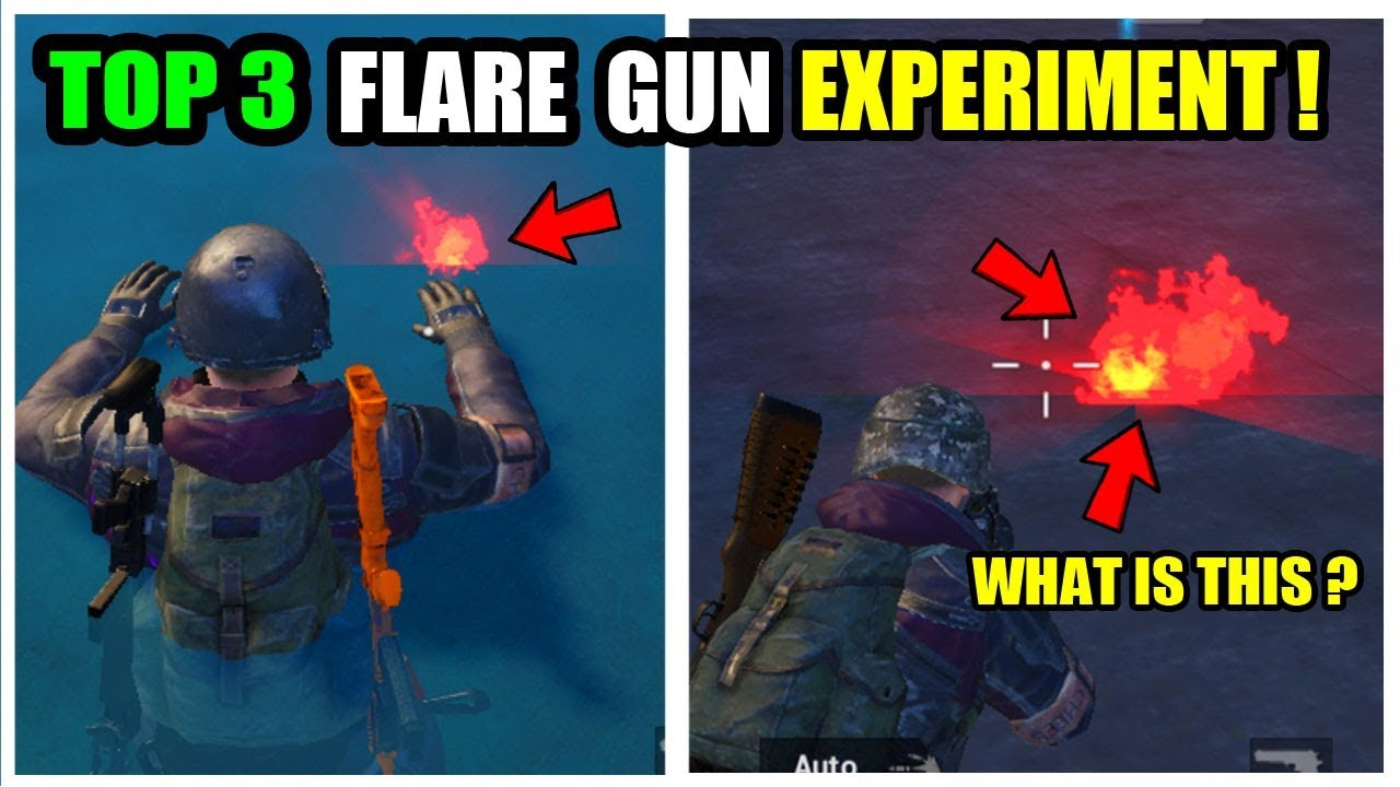 PUBG Flare Gun TOP 3 Experiments YOU MISS IT ?  How to Get Flare GUN ?