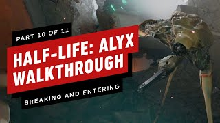 Half-Life: Alyx Walkthrough - Chapter 10: Breaking and Entering (Part 10 of 11)