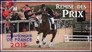 [ CONCOURS ] Remise des Prix Championnats de France 2015 - Dressage Club 2 Jeune Cavalier Excellence