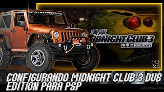 COMO CONFIGURAR MIDNIGHT CLUB 3 DUB EDITION PARA PPSSPP GOLD