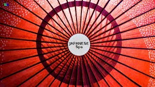 Soothing and Peaceful Traditional Japanese Spa Music   Zen Meditation Music   Japanese Ambient Music