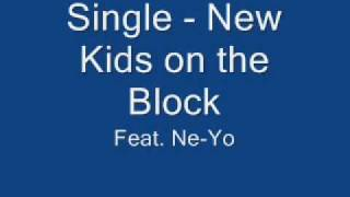 Single - New Kids on the Block feat. Ne-Yo