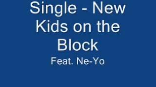 Single - New Kids on the Block feat. Ne-Yo