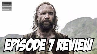 Game of Thrones Season 6 Episode 7 Review / Recap | The Hound