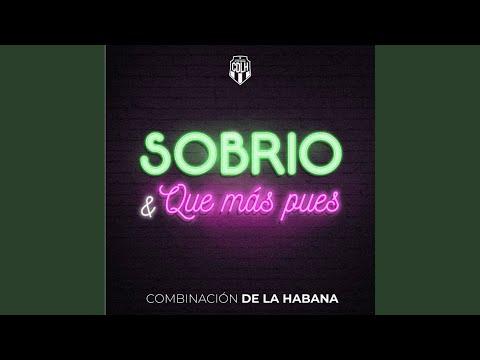 Sobrio / Qué Más Pues