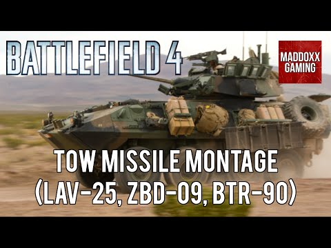 Battlefield 4 | Tow Missile Montage | LAV-25, ZBD-09, BTR-90 | 1440p 60 Fps | MaddoxxGaming