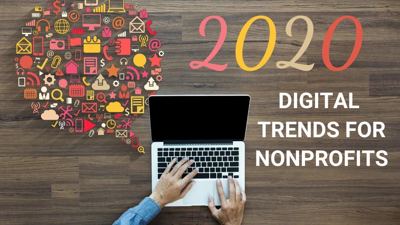 2020 Digital Marketing Trends for Nonprofits