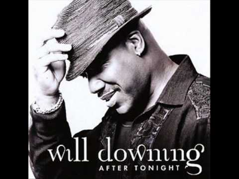 Will Downing   Satisfy You