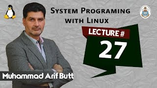 lec27 Programming UNIX Named Pipes (Arif Butt @ PUCIT)