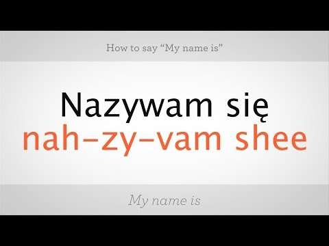 """How to Say """"My Name Is"""" in Polish 