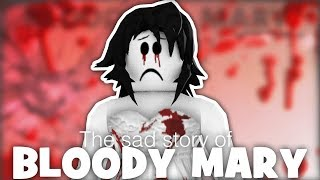 LA VERDAD SAD SOBRE BLOODY MARY A Roblox Short