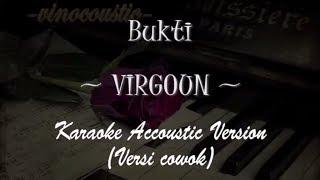 Virgoun - Bukti (Karaoke Akustik Piano) Nada Dasar Cowok