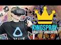 GRAFFITI SIMULATOR IN VIRTUAL REALITY! | Kingspray VR (HTC Vive Gameplay)