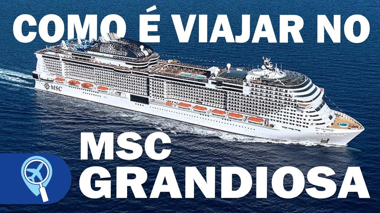 MSC Grandiosa: como é viajar no novo navio gigante que ...