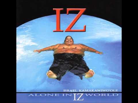 Henehene Kou 'Aka [Alone In IZ World ver.] - Israel Kamakawiwo'ole