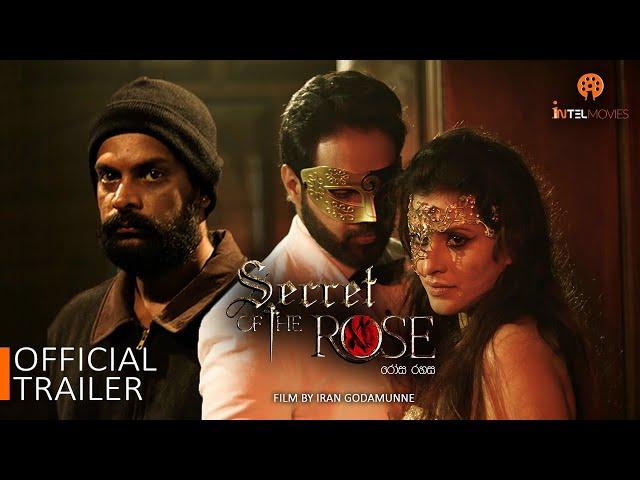Secret of the Rose | රෝස රහස | Official Trailer | Film by Iran Godamunne | 2020
