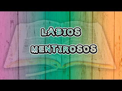 Labios Mentirosos (Hno Ministro Ismael Salinas)