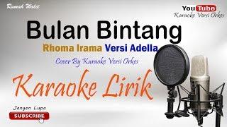 Download lagu Bulan Bintang Cover By Karaoke Versi Orkes MP3