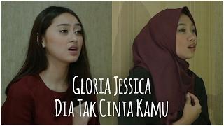 Gloria Jessica - Dia Tak Cinta Kamu (Cover) By Kevin Ruenda, Memes Prameswari & Alya Nur Zurayya Mp3