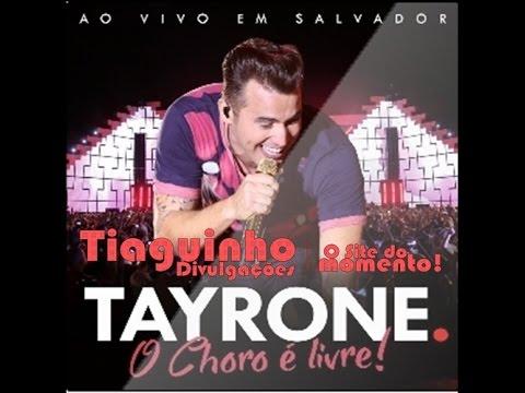 DVD TAYRONE - O CHORO É LIVRE - AO VIVO...