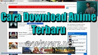 Cara Download Anime Subtitle Indonesia @oploverz.in